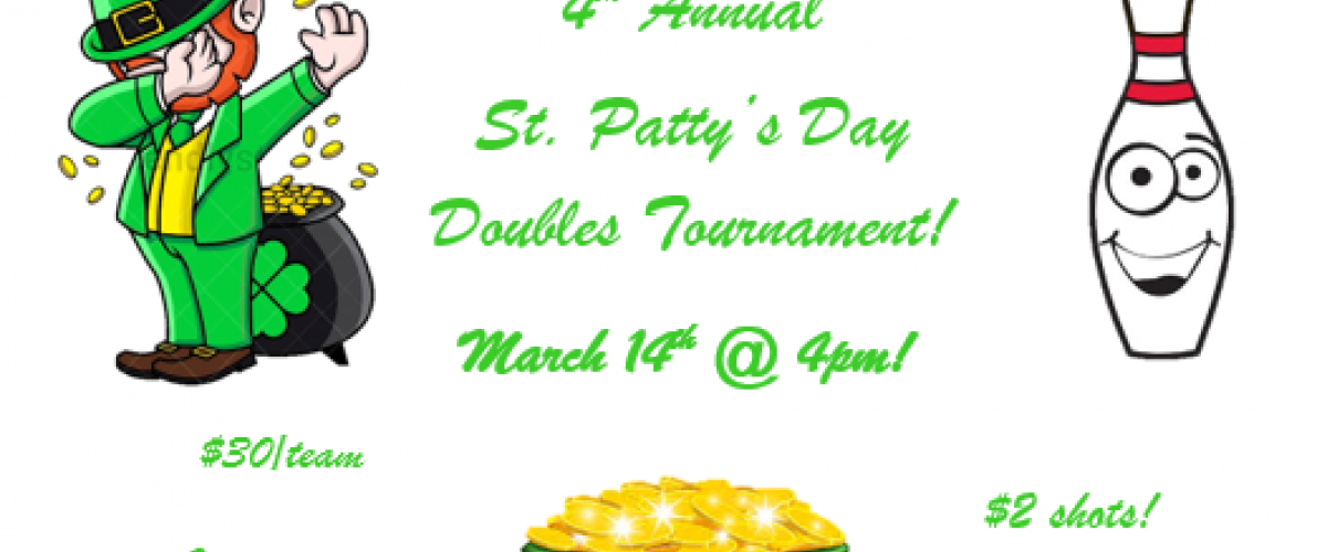 4th Annual St. Patty's Day Doubles Tournament